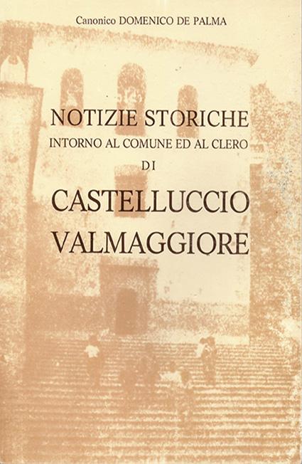 catalogo-NOTIZIE-STORICHE-INTORNO-AL-COMUNE-ED-AL-CLERO-DI-CASTELLUCCIO-VALMAGGIORE-_Canonico-Domenico-De-Palma.jpg